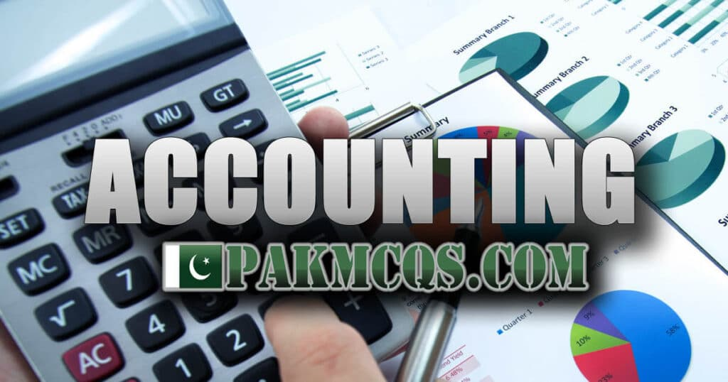 Accounting Mcqs & Auditing for NTS FPSC kppsc ppsc Test