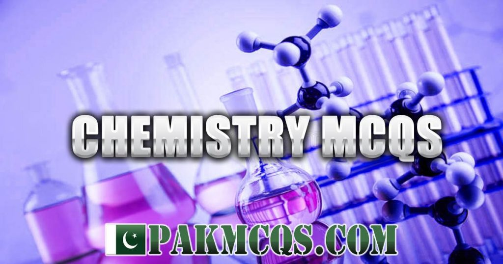 Chemistry Mcqs for Test Preparation - PakMcqs.com