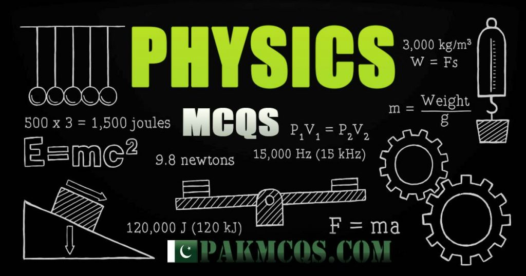 Physics Mcqs for Test Preparation from Basic to Advance