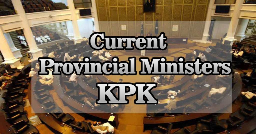 Current Provincial Ministers KPK