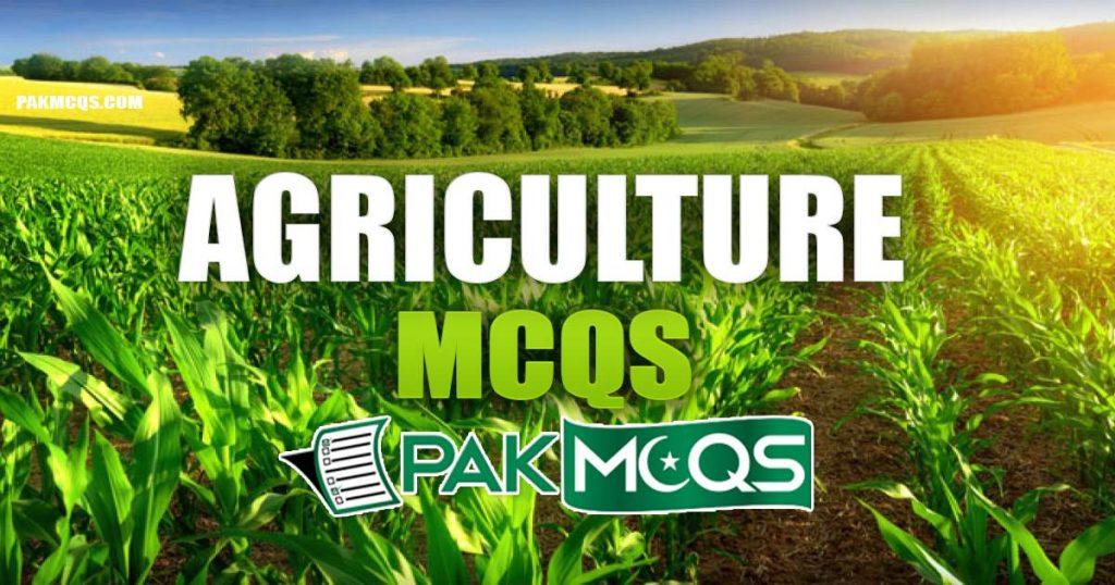 Agriculture Mcqs for Preparation - PakMcqs.com