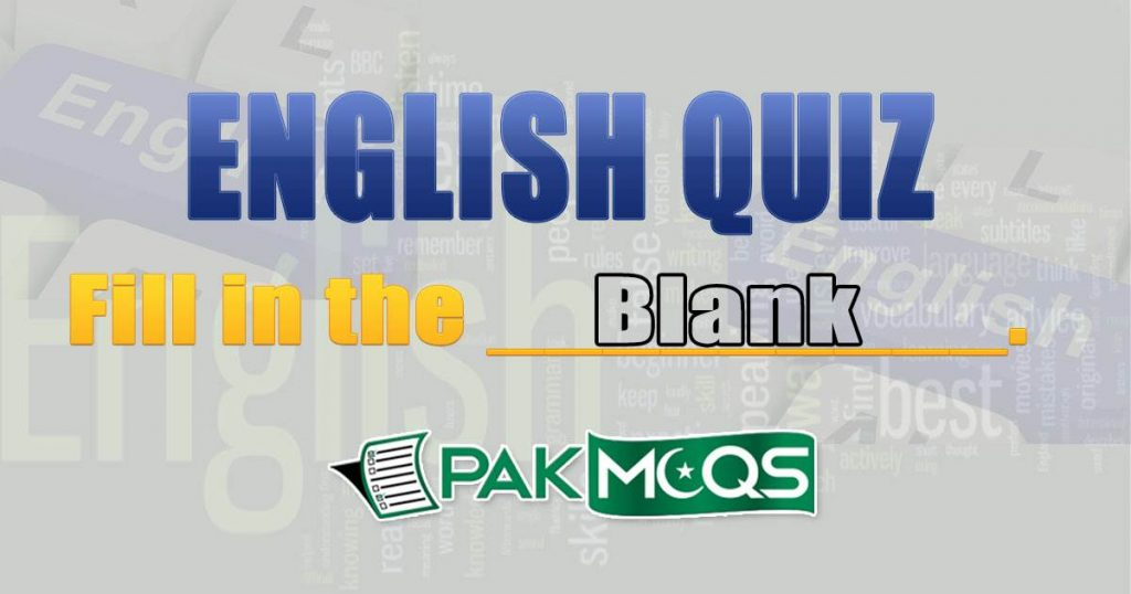 Fill in the Blanks Online Quiz - English Quiz