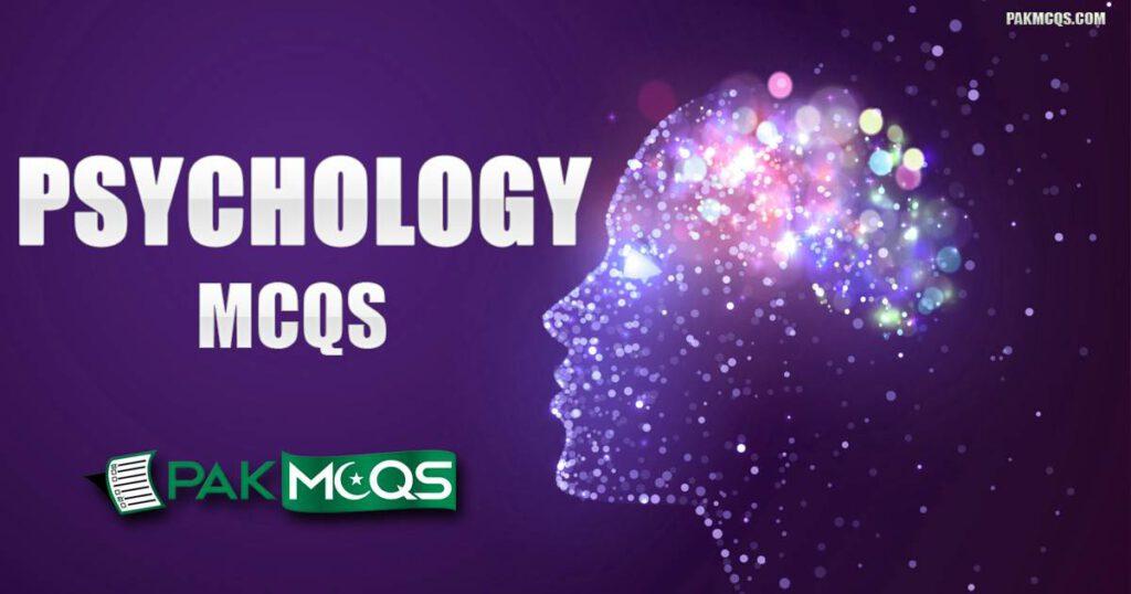 Psychology Mcqs for Preparation - PakMcqs.com